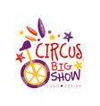 circus big show logo design carnival festive vector image vector image