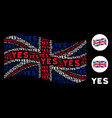 waving great britain flag pattern of yes text vector image