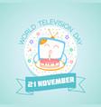 21 november world television day vector image vector image