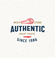 authentic meat store vintage typography label vector image vector image