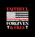 faithful forgiven and free vector image vector image
