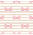 Seamless stripes pattern with pastel pink bows vector image vector image
