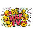 be happy word bubble vector image