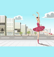 ballet dancer in the city vector image vector image