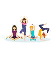 girls engaged in sports and yoga positions vector image vector image
