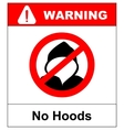 No hoods under this point sign Warning banner vector image