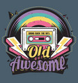 old but awesome retro tape vector image vector image