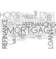 when can i refinance my home text word cloud vector image vector image
