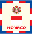 official government ensigns of monaco vector image vector image