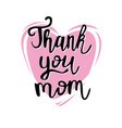 thank you mom poster vector image vector image