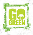 go green creative eco green design element vector image vector image