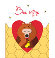 bee mine greeting card of cute bear eating honey vector image vector image