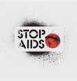 stop aids typographic stencil grunge poster vector image