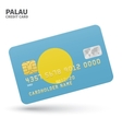 Credit card with Palau flag background for bank vector image vector image