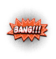 pop art red bang bubble image vector image vector image