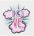 love pop art vector image vector image