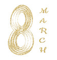 8 march gold glitter lettering international vector image vector image