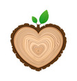 i love wood cutting tree as symbol of heart with vector image vector image
