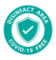 round symbol for disinfected areas covid-19 vector image vector image