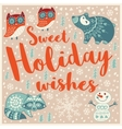 Greeting Holiday card with owls bear snowman and vector image