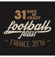 France europe 2016 Football feast typography vector image vector image
