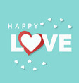 happy love red heart mini white heart blue blackgr vector image