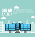 solar energy city sustainable alternative vector image vector image