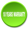 10 years warranty green round flat isolated push vector image vector image