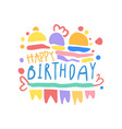 happy birthday logo colorful hand drawn vector image vector image