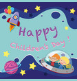 happy childrens day poster with kids in spaceship vector image
