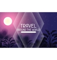 Travel around the world Tropical background with vector image