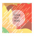 colorful background with typography vector image