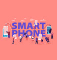 people assembling and using smartphones concept vector image vector image
