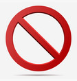 red prohibition sign vector image vector image