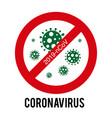 sign caution coronavirus stop coronavirus icon vector image