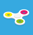 isometric fidget spinner kid toy colorful and vector image