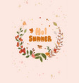 greeting card with inscription hot summer vector image