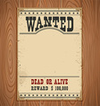 Wanted posterWestern vintage paper on wood wall vector image