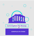 lets explore the beauty of acropolis of athens vector image