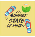 summer state of mind shoes coconut yellow backgrou vector image