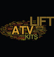 atv lift kits text background word cloud concept vector image vector image