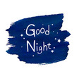 good night blob vector image vector image