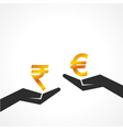 Hand hold rupee and euro symbol to compare vector image