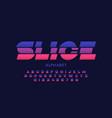 modern sliced font design alphabet letters and vector image vector image