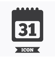 Calendar sign icon 31 day month symbol vector image vector image