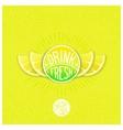 Drink fresh juice label vector image vector image