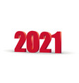 happy new year 2021 celebration 3d text red 2021 vector image