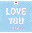 I love you5 vector image vector image