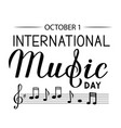 international music day lettering isolated on vector image vector image