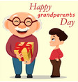 grandparents day greeting card grandson giving a vector image vector image